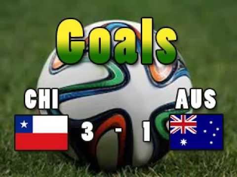 Goals CHIAUS Chile 3 Australia 1 SANCHEZ VALDIVIA CAHILL BEAUSEJOUR CM2014 Wordcup2014