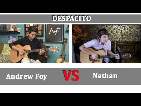 DESPACITO - Nathan Fingerstyle VS Andrew Foy Fingerstyle - guitar Cover