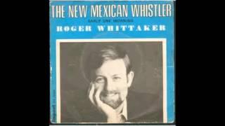 Roger Whittaker   Legendary disc 1 (Full Album)