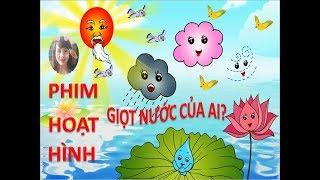 Phim hoạt hình - Giọt nước của ai - Hiệu trưởng kể chuyện sáng tạo - Phương Nguyễn