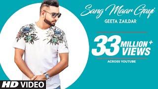 Sang Maar Gayi Geeta Zaildar Full Song Jassi X  Sa