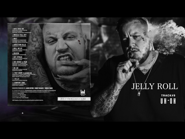 "Jelly Roll ""Uh-Oh"" (Addiction Kills)"