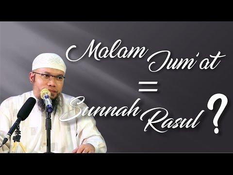 Video Singkat: Malam Jum'at=Sunnah Rasul? - Ustadz Muhammad Qosim, Lc