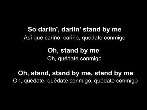 ♥ Stand By Me ♥ Quédate Conmigo - Ben E  King ~ Subtitulada inglés/español