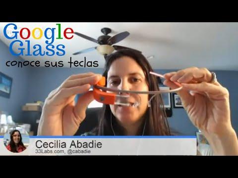 Google Glass: conoce su anatomía - Momentazo HangoutON Cecilia Abadie