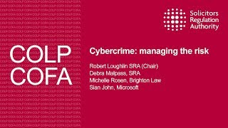 Cybercrime: managing the risk - Compliance Officers Conference 2017