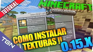 MINECRAFT POCKET EDITION 0.15.1 - COMO INSTALAR TEXTURE PACKS | ESPAÑOL | MINECRAFT PE