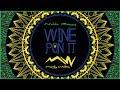 "MARLEY WATERS ft. NALDO BENNY - Então Mexe Pra Mim ""Wine Pon It Brasil"""