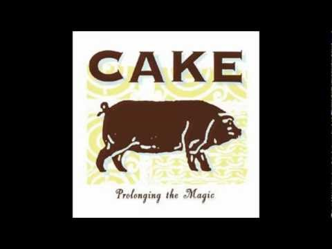Cake - You Turn The Screws