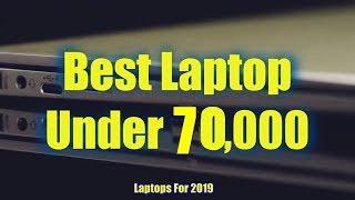 Best Laptop Under 70000 in India - December 2018 - Best laptop under 70k - Hindi - Karan Soni