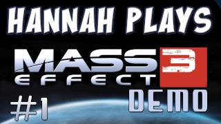 Mass Effect 3 Demo - Part 1
