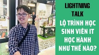 Lightning Talk Kì 25 - Lộ trình học cho sinh viên IT