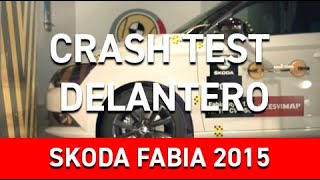Crash Test Delantero Skoda Fabia 2015