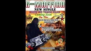 G MAFFIAH NEW SINGLE WHEN WE TOUCH ROAD { DOUBLE CIRCLE RIDDIM }PROMO ONLY