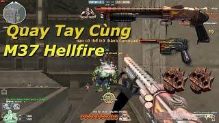 Bình Luận CF : M37 Stakeout Hellfire - Tiến Xinh Trai Zombie V4