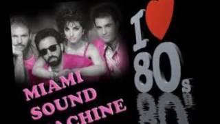 Miami Sound Machine -- Bad Boy