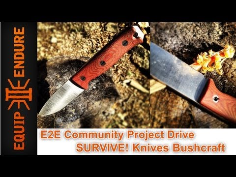 SURVIVE Knives Bushcraft E2E Community Project Drive