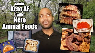 Gettin' Keto AF… w/ Keto Animal Foods! (Carnivore Diet)