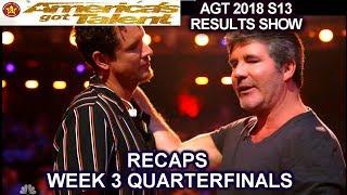 RECAPS QUARTERFINALS Week 3 Simon Cowell Cries About Michael Ketterer America's Got Talent 2018 AGT