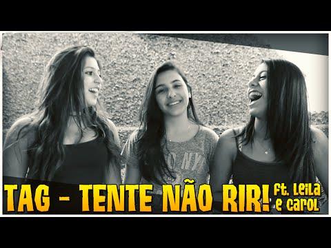 TAG - TENTE NÃO RIR ft. Leila e Carol