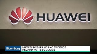 Huawei and U.S. in War of Words Over Network Security