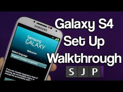 Samsung Galaxy S4 Setup Walkthrough
