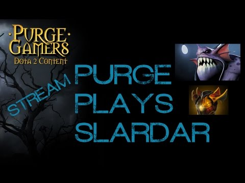Dota 2 Purge plays Slardar