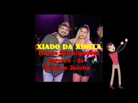 XIADO DA XINELA DEZEMBRO PRA PAREDÃO 2017