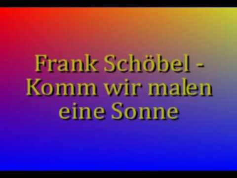 Frank Schöbel - Wir Brauchen Neue Träume