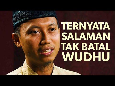 Cambuk Hati: Ternyata Salaman Tak Membatalkan Wudhu - Ustadz Ammi Nur Baits