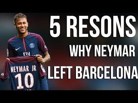 5 Reasons Why Neymar Left Barcelona for  PSG in 222 million Transfer | Transfer news 2017