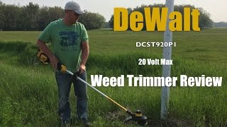 DeWalt 20 Volt Max String Trimmer DCST920P1 Review