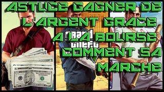 GTA V | La bourse comment sa marche ? | Astuce argent facile