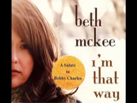 Bobby Charles Small Town Talk Beth McKee