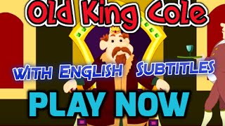 Old King Cole with English Subtitles - Nursery Rhymes & Songs in HD