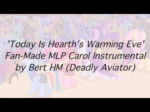 'Today is Hearth's Warming Eve' MLP Fan-Made Carol Song (Instrumental)