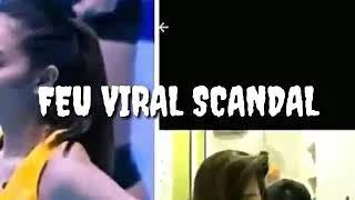 Viral FEU Scandal