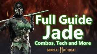 JADE COMBO AND STRATEGY GUIDE   Mortal Kombat 11