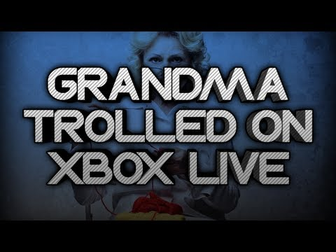 GRANDMA TROLLED ON XBOX LIVE!!