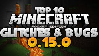 TOP 10 GLITCHES & BUGS for MCPE 0.15.0! - Duplication & More - Minecraft PE (Pocket Edition)