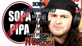 SOPA: GOVERNMENT/MUSIC INDUSTRY VS THE PEOPLE