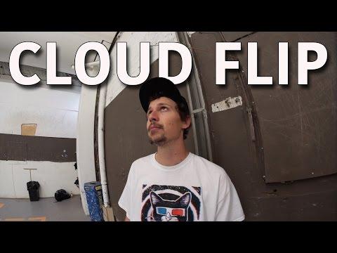 Cloud Flip (Invented 2017) - Jonny Giger