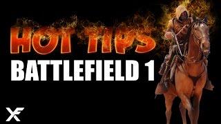 Battlefield 1 - Hot Tips