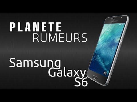 Planete Rumeurs : Samsung Galaxy S6