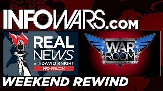 LIVE 🗽  REAL NEWS 🚨 WAR ROOM • Commercial Free • WEEKEND REWIND •  Alex Jones Infowars Stream