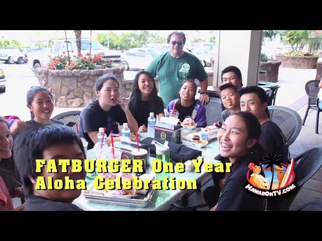FatBurger Maui - 1 Year Aloha Anniversary Party