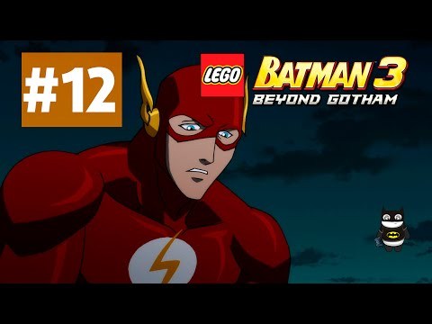 Лего Бэтмен 3 Покидая Готэм серия #12 Флеш продолжает клептоманить