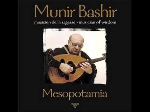 Munir Bashir - Iraqi Maqams (Mesopotamia)
