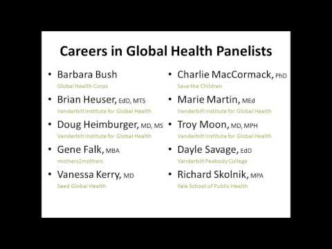 Careers in Global Health: Advice From The Experts
