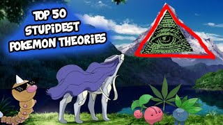 Top 50 STUPIDEST Pokemon Conspiracy Theories